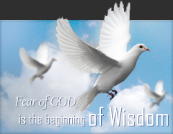 Fear of GOD is the beginning of Wisdom